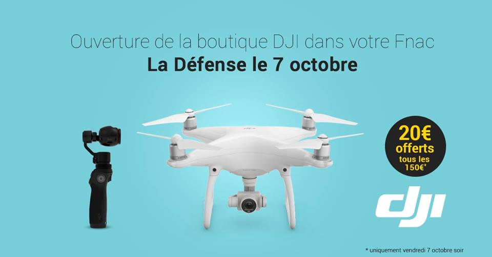 dji store paris fnac la d fense drone fpv news. Black Bedroom Furniture Sets. Home Design Ideas