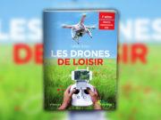 Les drones de loisir 2 edition 2016