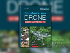 Construire son drone - Le guide illustré pas à pas