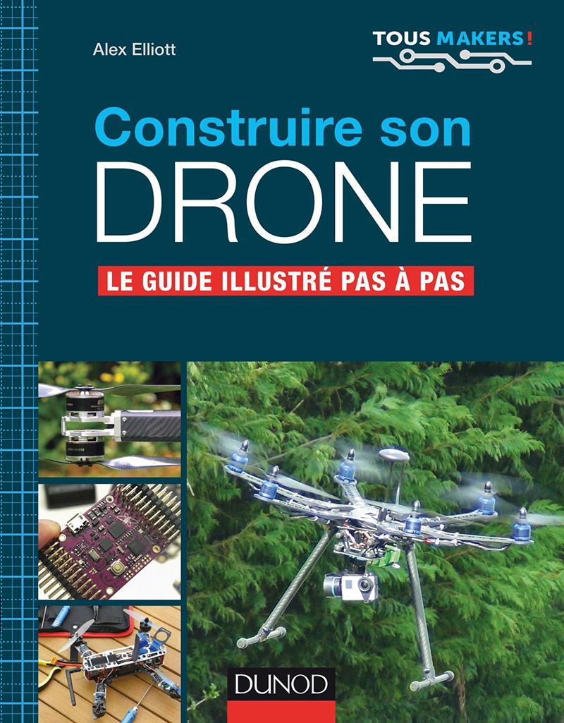 [livre] Construire son drone - Le guide illustré pas à pas