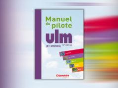 Manuel du pilote ULM et drones 12e édition
