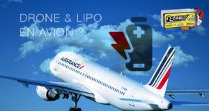 Réglementation drone et LiPo en avion