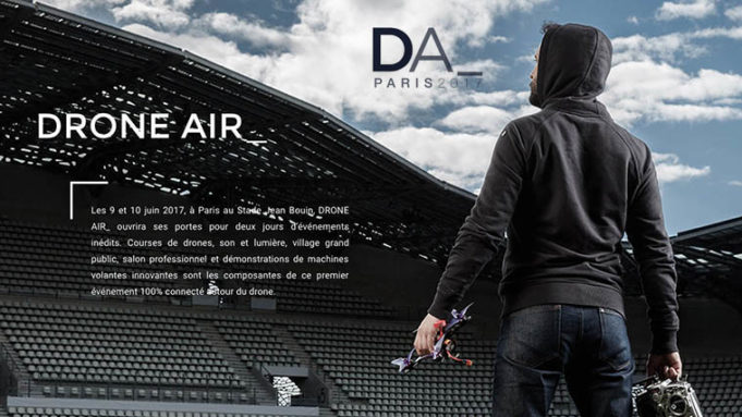 drone Air Paris Paris 9 juin 2017 - Course de FPV Racing