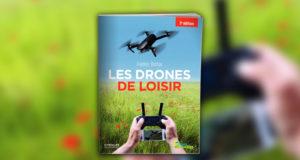 Livre : Les drones de loisir 3 ÉDITION – 2017