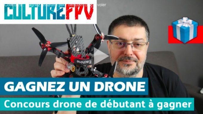 Concours gagnez un drone chez CultureFPV mars 2018