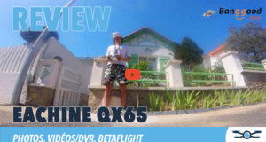 Test drone FPV Eachine QX65