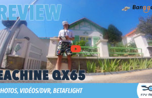Test drone FPV Eachine QX65