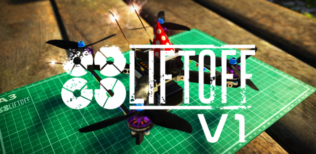 liftoff V1 simulator drone