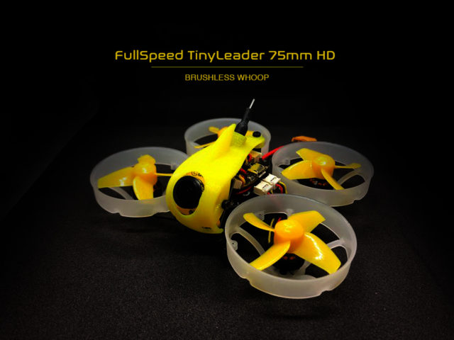 FullSpeed TinyLeader Brushless Whoop 75mm