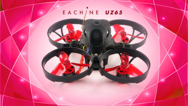 Eachine UZ65 Tinywhoop FPV