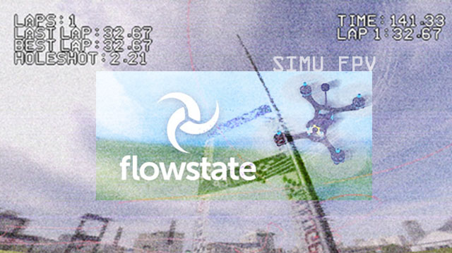 Flow State simulateur FPV