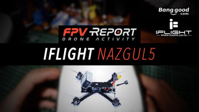 iFlight Nazgul5 FPV Freestyle