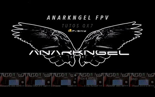 Les Tutoriels Radiocommande Taranis QX7 par Anarkngel FPV