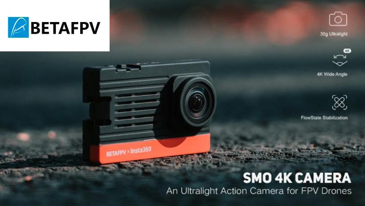 SMO 4K Camera betaFPV Insta360