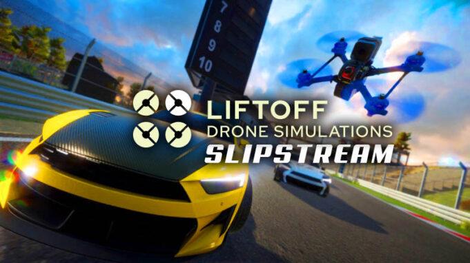 Liftoff Slipstream Car FPV