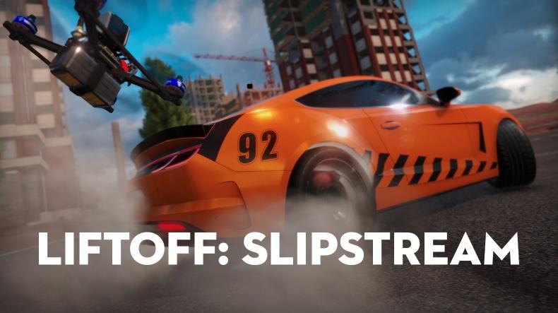 Liftoff Slipstream